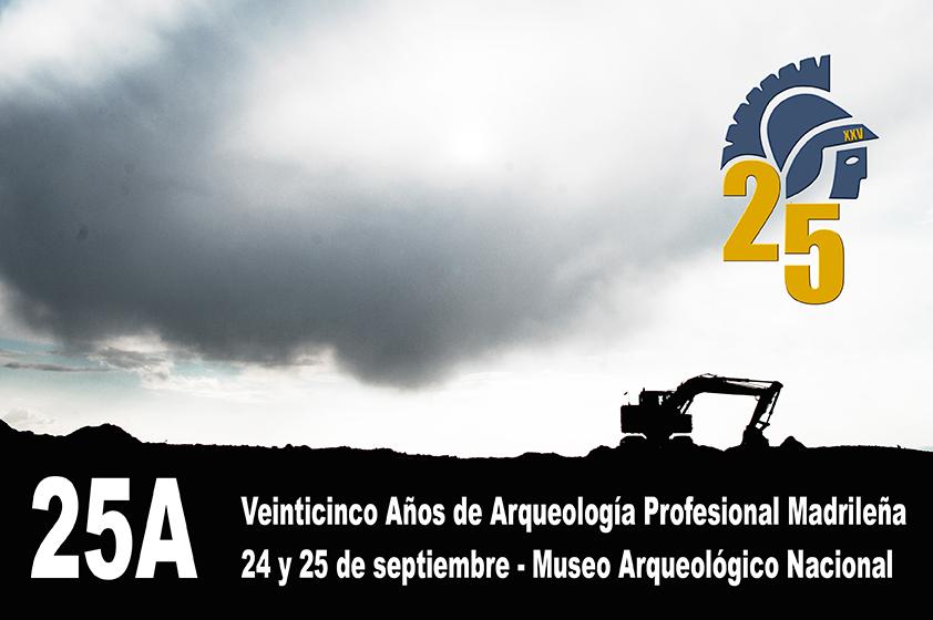 XXV Aniversario de la Sección de Arqueología CDL de Madrid