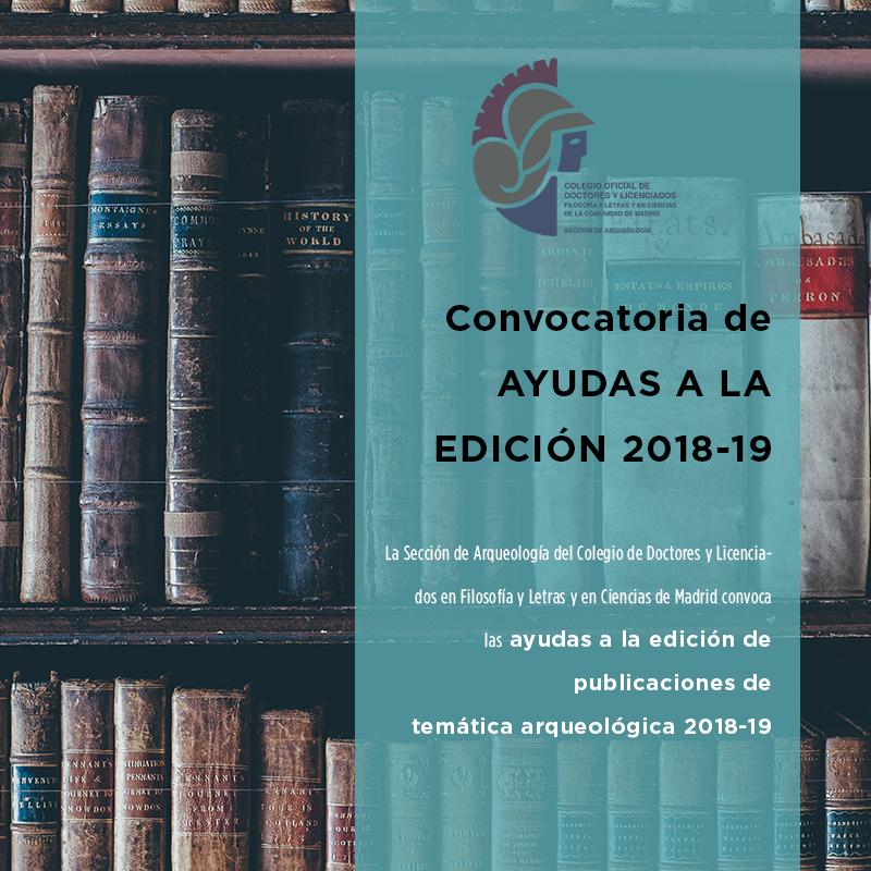 Convocatoria de ayudas a la edición de publicaciones de temática arqueológica 2018-19